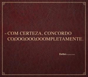45743_253372_BPP_FORBES_com_certeza_concordo_297x260